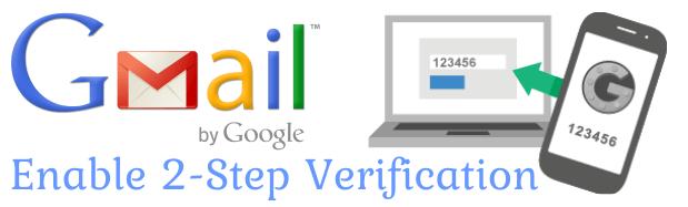 Google Gmail Par Two-Step Verification Ko Kaise Enable Karte Hai
