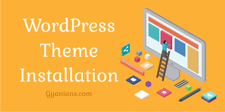 WordPress Theme Install Kaise Kare Step By Step Guide
