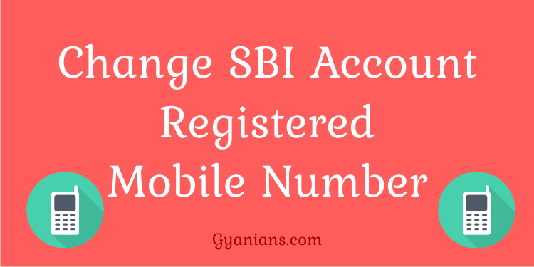 SBI Account Registered Mobile Number Online Change kaise kare